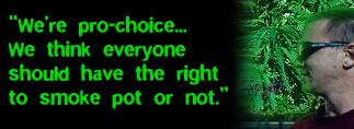 Were pro choice...